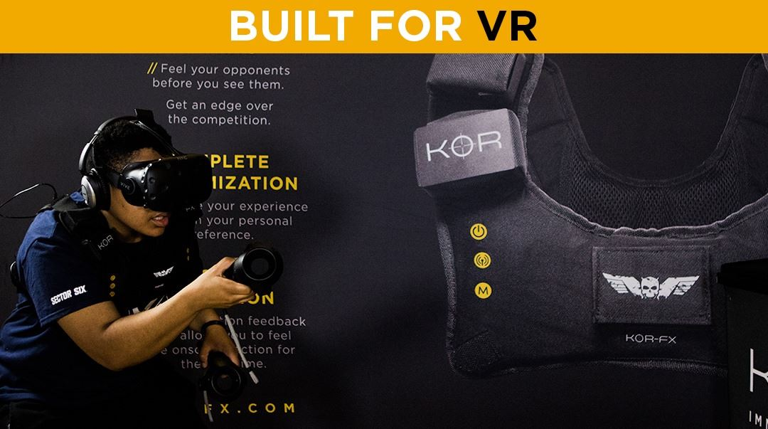 KOR-FX Built for VR